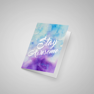 Stay Awesome – Watercolor