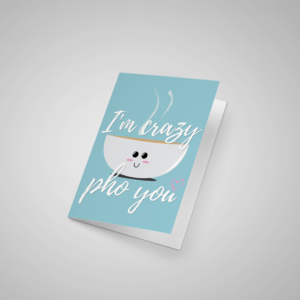 "Cray ""Pho"" You Card"